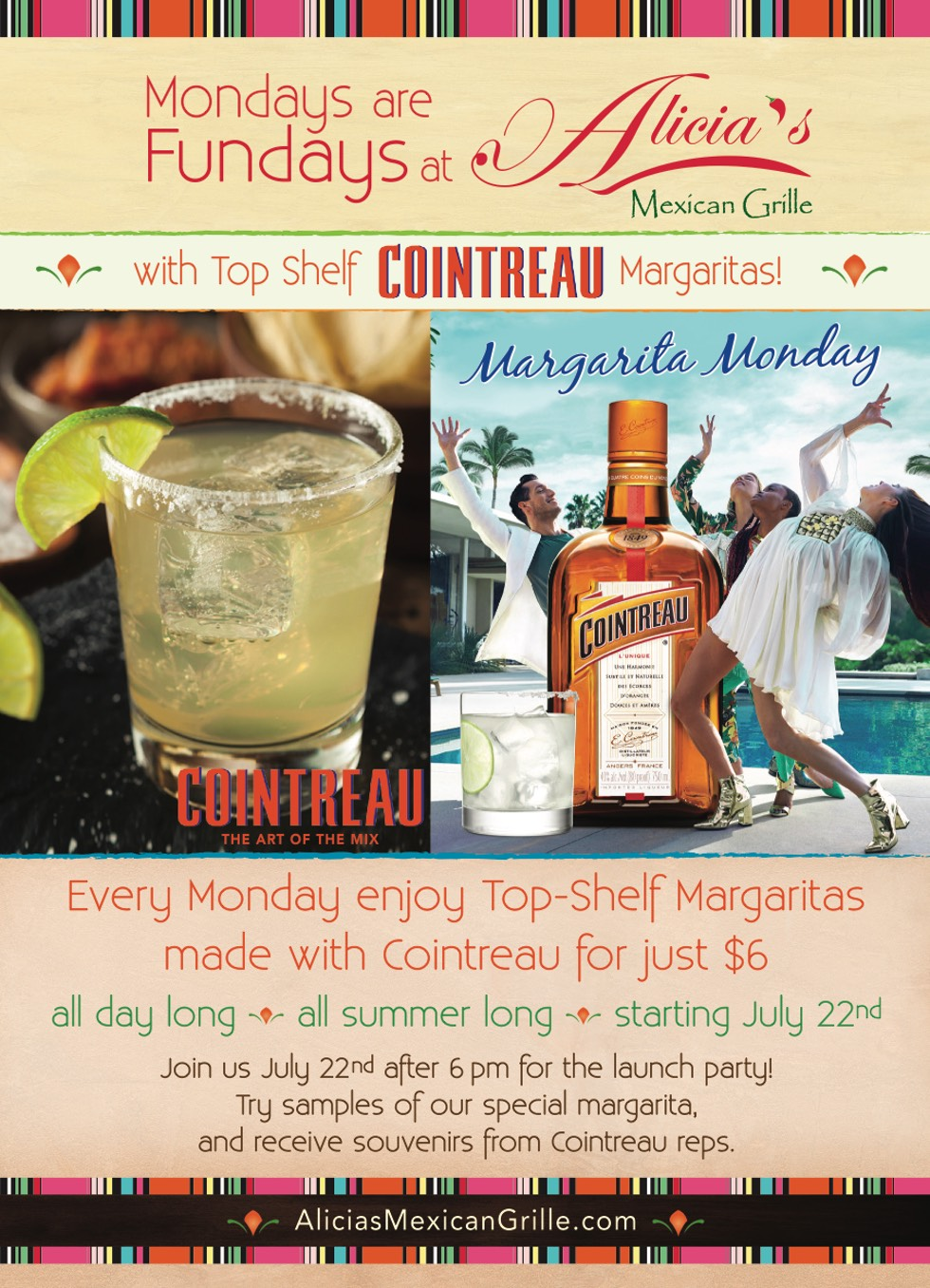 Every Monday enjoy top-shelf margaritas made with Cointreau for just $6!